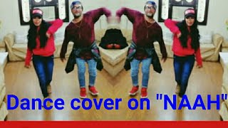 "Dance cover on ""NAAH"" 