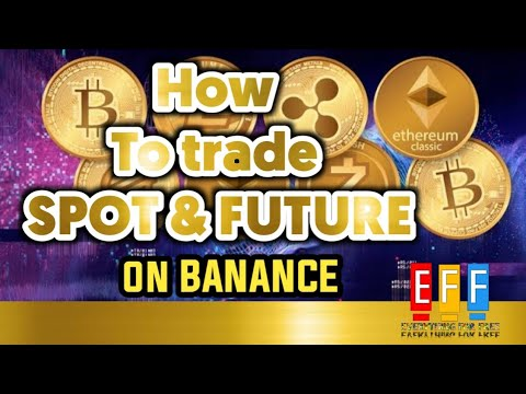 HOW TO TRADE SPOT AND FUTURES ON BINANCE. FOR BEGINNERS AND EXPERTS 1
