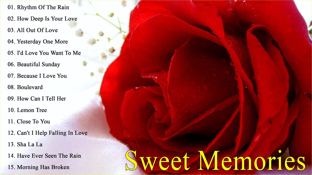 GOLDEN SWEET MEMORIES, BEAUTIFUL LOVE SONGS OLD SONGS 70s 80s 90s