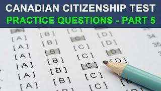 CANADIAN CITIZENSHIP TEST 2018 - PRACTICE QUESTIONS - PART 5