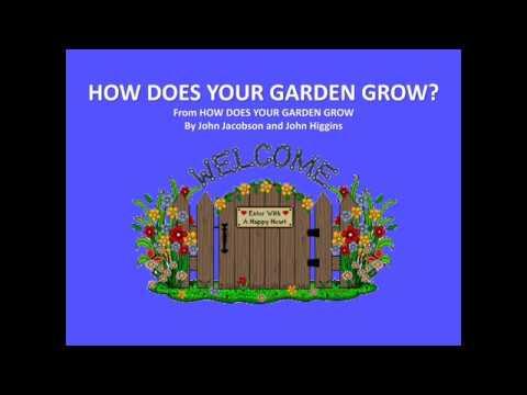 HOW DOES YOUR GARDEN GROW? lyrics