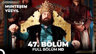 Скачать Muhteşem Yüzyıl 47 Bölüm HD