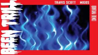Travi$ Scott Quintana (Remix) (Feat. Migos)