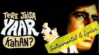 Tere Jaisa Yaar Kahan Instrumental   Lyrics  Kishor Kumar   friendship song