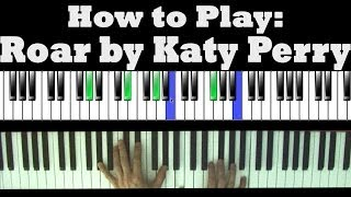 How to Play: Roar by Katy Perry on Piano - Chords & Singing