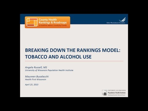 Breaking Down the Rankings Model: Tobacco and Alcohol Use