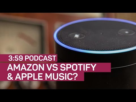 Can Amazon topple Apple and Spotify in music? (The 3:59, Ep. 122)