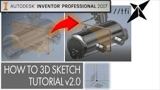How to 3D Sketch [v2.0] 2017 | Autodesk Inventor