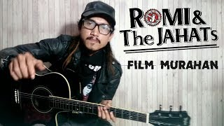 Download lagu Film Murahan RomiThe Jahats Cover MP3