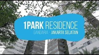 1Park Residences - Gandaria - Jakarta Selatan