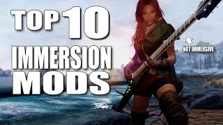 Skyrim Top 10 Immersion Mods