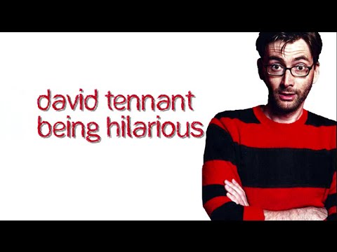 David Tennant Being Hilarious Part 1