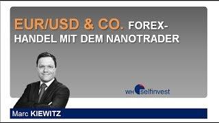 EUR USD & CO  Forex Handel mit dem NanoTrader