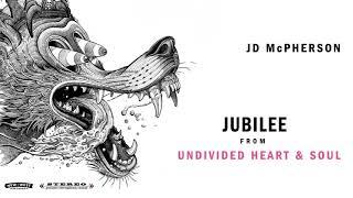 "JD McPherson - ""JUBILEE"" [Audio Only]"