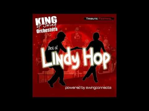 King Of Swing Orchestra - Best of Lindy Hop