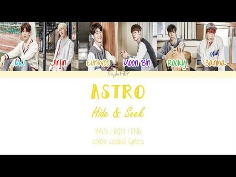 ASTRO (아스트로) - Hide & Seek (숨바꼭질) (Han | Rom | Eng Color Coded Lyrics)