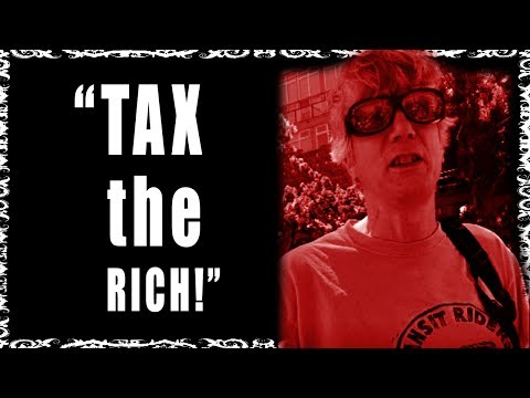 TAX THE RICH because I don