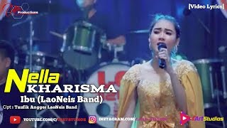 Gambar cover Nella Kharisma - Ibu (LaoNeis Band) [Video Lyrics]