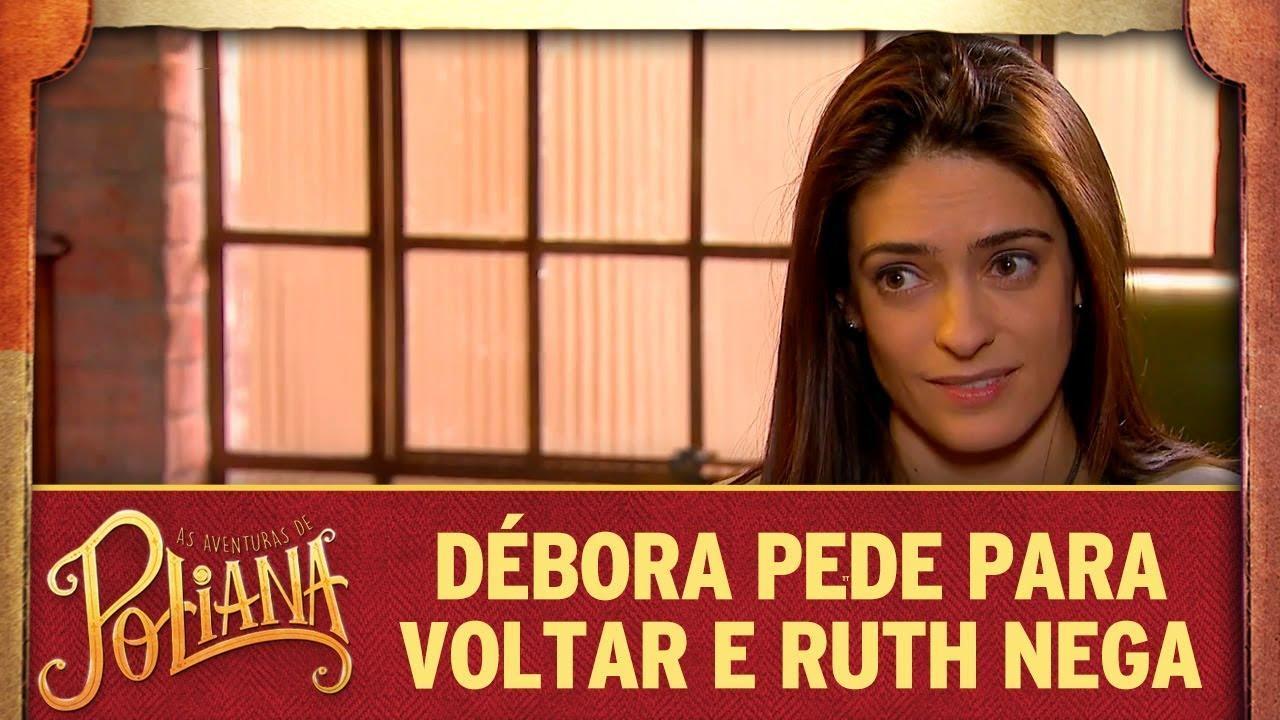 Débora pede para voltar e Ruth nega | As Aventuras de Poliana