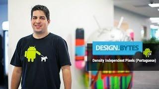 DesignBytes: Density-independent Pixels  (Portuguese)
