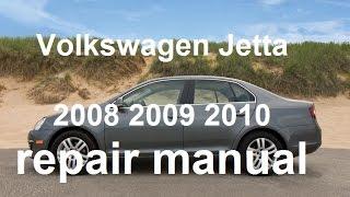 Volkswagen Jetta 2008 2009 2010 repair manual(Download link: http://www.1000repairmanuals.com/cars&volkswagen-83 , Volkswagen Jetta 2010, Volkswagen Jetta 2008, Volkswagen Jetta 2009, repair ..., 2012-12-07T21:28:31.000Z)