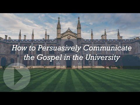 How to Persuasively Communicate the Gospel in the University - John Lennox