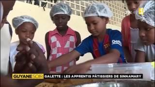 Galette : Les apprentis pâtissiers de Sinnamary - Guyane 1ère