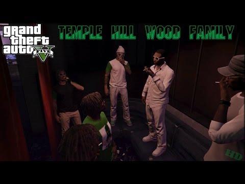 GTA5| TEMPLE HILL WOOD FAMILY [HD]