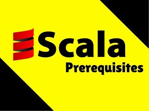 Scala Prerequisites