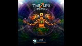 Time 2 Live -  Inner Self (FULL  Album)  •●ૐ●•