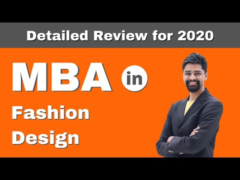 Mba In Fashion Design Admission Courses Fees Salary Detailed Review 2020 Youtube