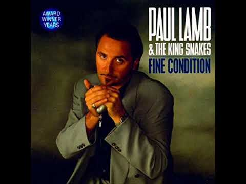 Fine Condition ,  Paul Lamb & The King Snakes