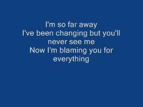 So far Away- Crossfade (Lyrics)