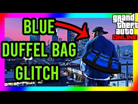 gta-5-online---how-to-get-the-blue-duffel-bag!!!-*solo*-(ps4/xbox/pc)