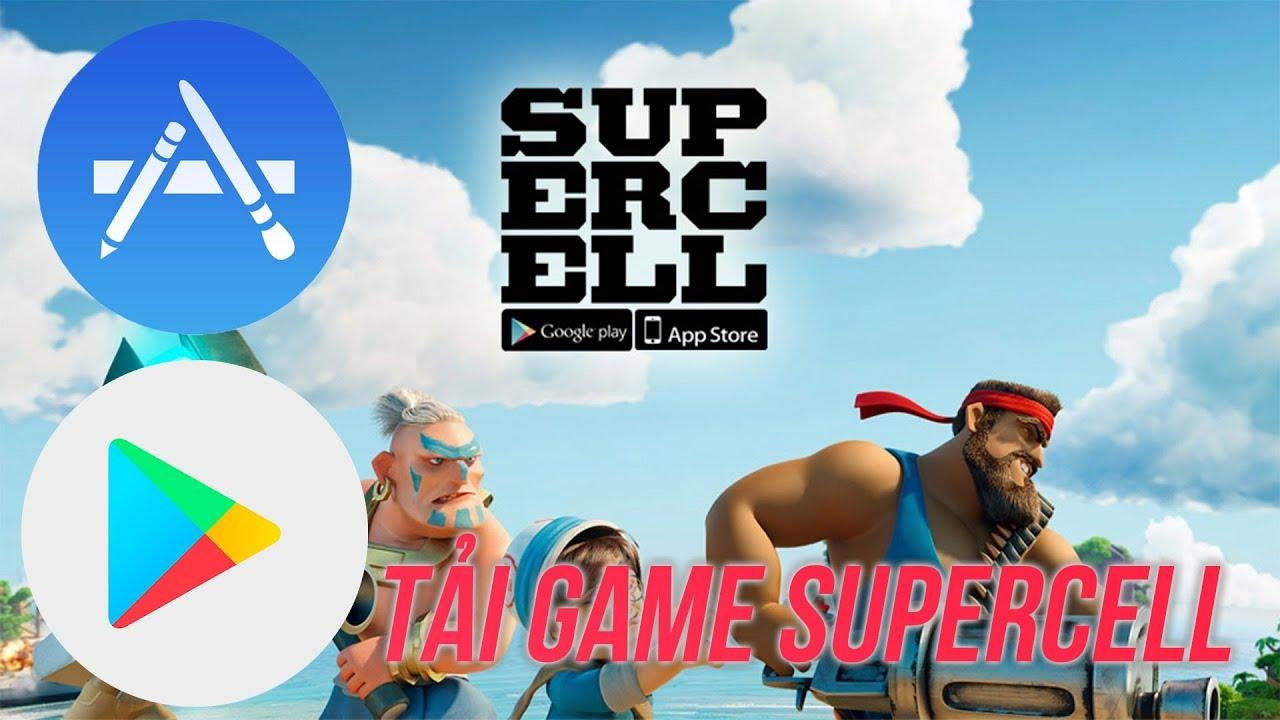 Cách tải game của Supercell sau khi ngừng hoạt động ở Việt Nam