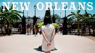 48 HOURS IN...NEW ORLEANS | TRAVEL VLOG GUIDE 2017