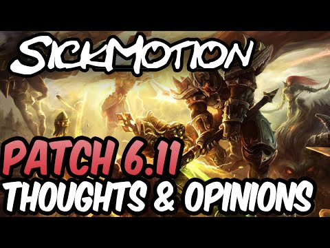 SickMotion - 6.11 Patch notes - League of Legends