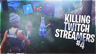 Killing Twitch Streamers #4 - Fortnite Battle Royale