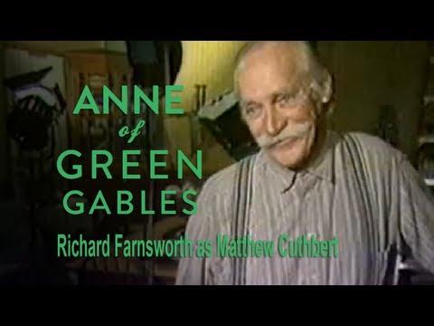 Anne: Richard Farnsworth as Matthew Cuthbert