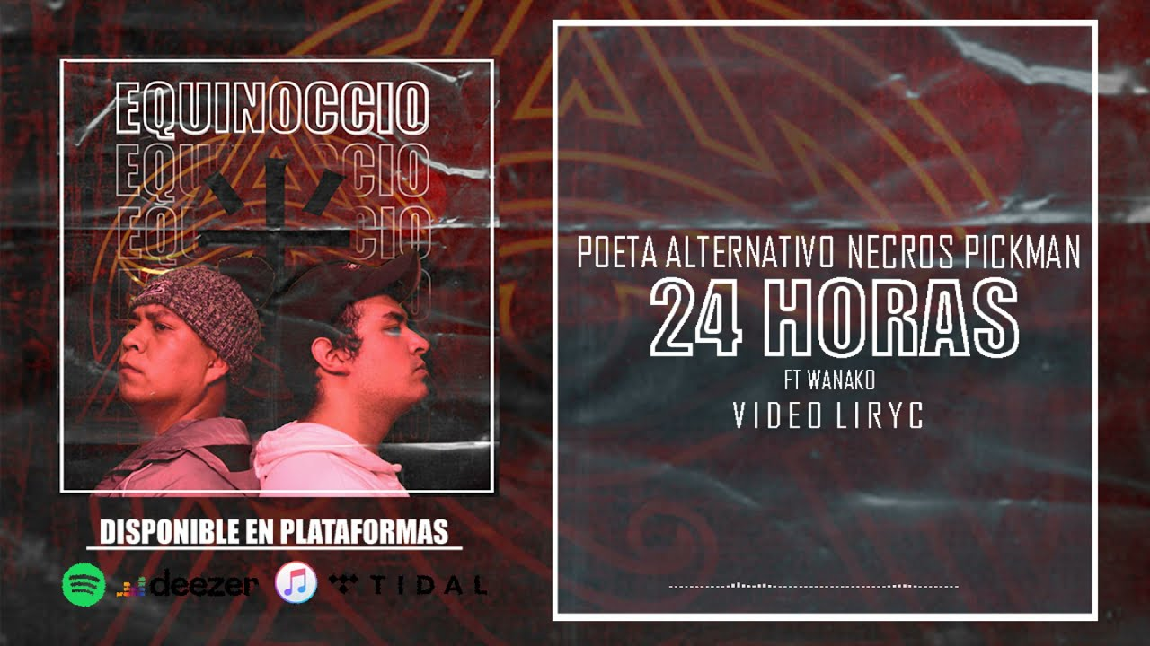 02. 24 Horas - Poeta Alternativo & Necros ft Wanako - #Equinoccio (ProdByThavo)