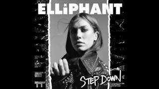 elliphant   step down audio