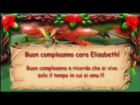 Auguri Di Buon Compleanno Con Nomi Femminili Elisabeth Youtube