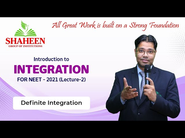 Integration for Beginners I Lecture 2 I Foundation classes for NEET-2021 by Mr. Sabat Anwar I