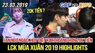 [LCK 2019] GRF vs DWG Game 2 Highlights | Cách biệt 20k tiền, hủy diệt kinh hoàng khiến fan ngơ ngác