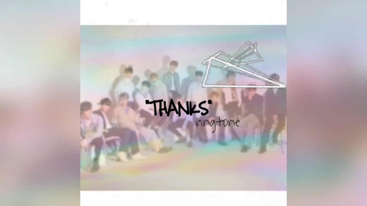 Seventeen Thanks Ringtone Youtube
