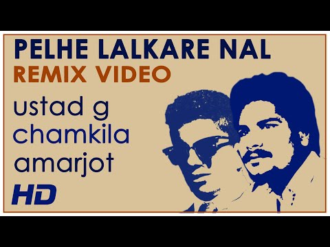 Ustad G - Pehle Lalkare Naal (Remix Official Video) Ft. Chamkila & Amarjot
