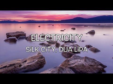 Silk City Dua Lipa - Electricity Lyric  ft Diplo Mark Ronson