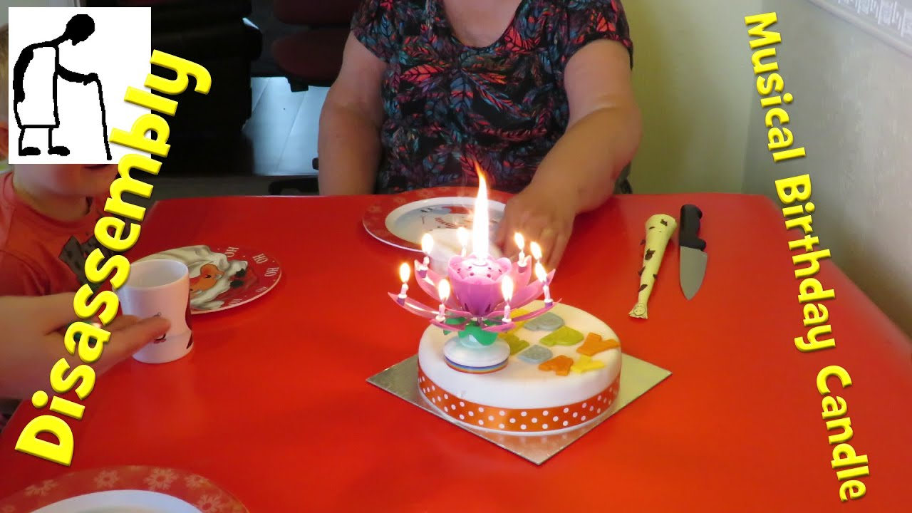 Disassembly Musical Birthday Candle Youtube