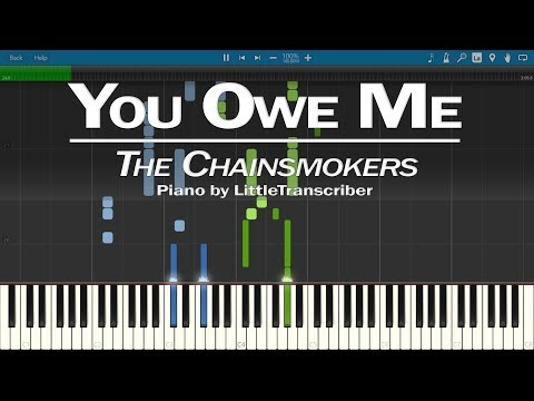 The Chainsmokers - You Owe Me (Piano Cover) by LittleTranscriber
