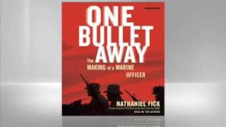 Fick: One Bullet Away
